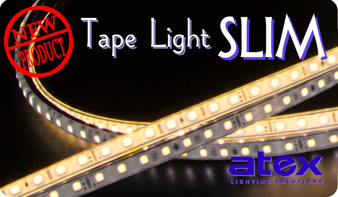 Tape Light Slim