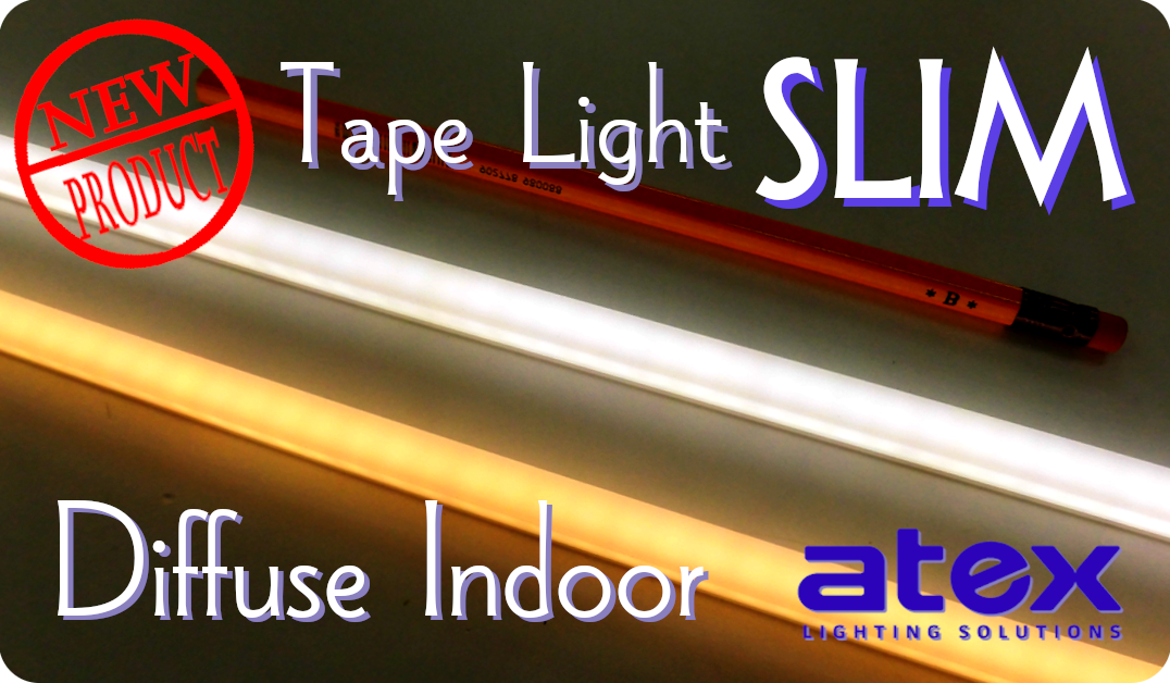 Tape Light Slim Diffuse Indoor